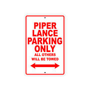 Piper Lance Parking Only Wall Art Decor Novelty Notice Aluminum Metal Sign