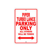 Piper Turbo Lance Parking Only Wall Art Decor Novelty Notice Aluminum Metal Sign