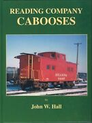 Reading Company Cabooses - Out Of Print -- Last New Hardbound Book