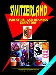 Switzerland Industrial And Business Directory World Business, Investment And G