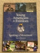 Young Americans For Freedom Igniting A Movement Brand New Wayne Thorburn