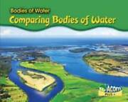 Comparing Bodies Of Water Acorn Plus Geography By Rebecca Rissman