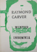 Raymond Carver / Winter Insomnia Rare White Issue Inscribed Signed 1st Ed 1970