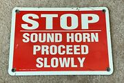 Vintage Stop Sound Horn Proceed Slowly Metal Sign Gas Station Industrial Company