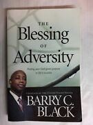 [the Blessing Of Adversity Finding Your God-given Purpose In Life's Trouble..