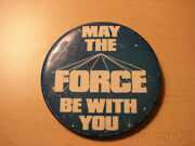 Star Wars 1977 Factors Etc May The Force Be With You 3 Pinback Button