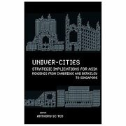 Univer-cities Strategic Implications For Asia - Readings From Cambridge And...