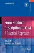 Decision Engineering From Product Description To Cost A Practical Approach...