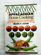 Appalachian Home Cooking History Culture And Recipes By Sohn Mark F. Papandhellip