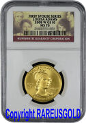 2008-w Louisa Adams 10 Ngc Ms 70 First Spouse Gold Coin Graded Perfect