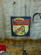 Vintage Thirsty Just Whistle Barn Find Tin Sign. 30 X 26. Whistle Soda Cola