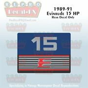 1989-91 Evinrude 15hp Rear Decal Only Outboard Reproduction 1 Pc Marine Vinyl