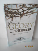 Finding Glory In The Thorns By Larry And Lisa Jamieson