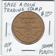 Token - Sav-a-coin Trading Stamp - G/f 1 Cent - 30 Mm Plastic