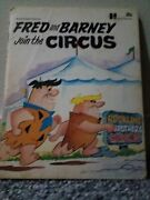 Flinstones.fred And Barney Join The Circus.1972 Original Printing