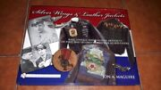 Maguire Silver Wings And Leather Jackets Uniforms Ww1 Ww2 Allied Flyers Schiffer