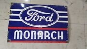 Porcelain Ford Monarch Sign Size 24 X 16 Inches