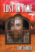 Lost In Time By Chandler Tony