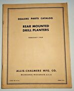 Allis Chalmers Rear Mounted Drill Planters Parts Catalog Wd/45 C Ca D14 D17 B