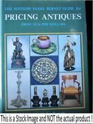 The Sotheby Parke Bernet Guide To Pricing Antiques From 25 To 2500 Dollars