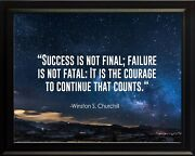 Winston S. Churchill Success Is Not Poster Print Picture Or Framed Wall Art