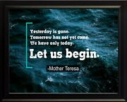 Mother Teresa Yesterday Is Gone Poster Print Picture Or Framed Wall Art