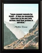 Mother Teresa Love Cannot Remain Poster Print Picture Or Framed Wall Art