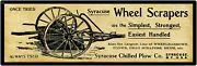 1901 Syracuse Chilled Plow Co. Wheel Scrapers New Metal Sign New York - 6 X 18