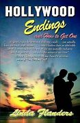 Hollywood Endings And How To Get One By Linda Flanders