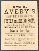 19th C Restaurant Advertising / 1874 Avery's Ladies' And Gents' Oyster 1st Ed