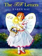 The T. F. Letters By Dorling Kindersley Publishing Staff And Karen Ray 1998...