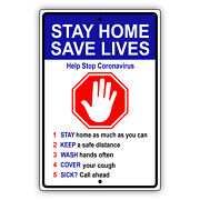 Stay Home Save Lives Safety Precautions Quarantine Your Self Aluminum Metal Sign