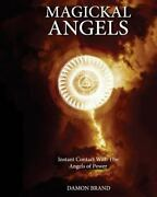 Magickal Angels Instant Contact With The Angels Of Power