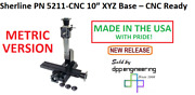 Sherline 5211-cnc Metric Version Of 10″ Xyz Base See 5201-cnc For Inch