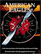American Eagles, A History Of The United States Air Force