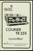 Eci Courier Tr-23s Cb Radio Original Factory Owner's Manual With Schematic And Pcb