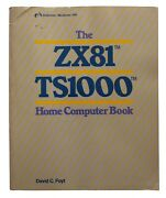 The Zx81 Ts1000 Home Computer Book By Foyt 1983 Vintage Computing Timex Sinclair
