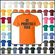 24 Printed 100 Cotton Tees - Front And Back - One Color Print - Sm Thru Xl