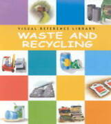 Waste And Recycling Visual Reference Library By Amos, Janine