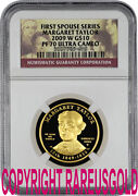 2009 Margaret Taylor 10 Ngc Pf 70 First Spouse Proof Gold Coin Graded Perfect