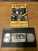 Cops - Too Hot For Tv Vhs 1996 Tested Rare Oop