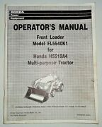Honda Fl5540k1 Front Loader For H5518a4 Tractor Owners Operators Manual 5518