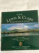 Lewis And Clark Expedition Calendar 2004 A Panoramic Celebration Of The...
