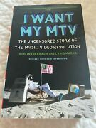 I Want My Mtv Biography The Uncensored Story Of Mtv Interviews W/ Mtv Vjs And