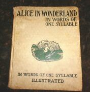 Rare Vintage Children's Book Alice In Wonderland In Words Of One Syllable 1908