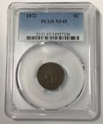 1872 Indian Head Cent - Pcgs Xf45