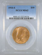1916-s 10 Indian Gold Eagle Ms-62 Pcgs Certified