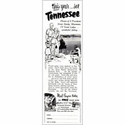 1955 Tennessee This Year See Homes Of 3 Presidents Vintage Print Ad