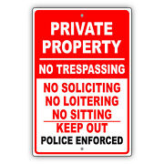 Private Property No Trespassing No Soliciting Keep Out Aluminum Metal Sign