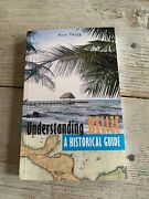 Understanding Belize A Historical Guide By Alan Twigg 2006 Trade Paperback